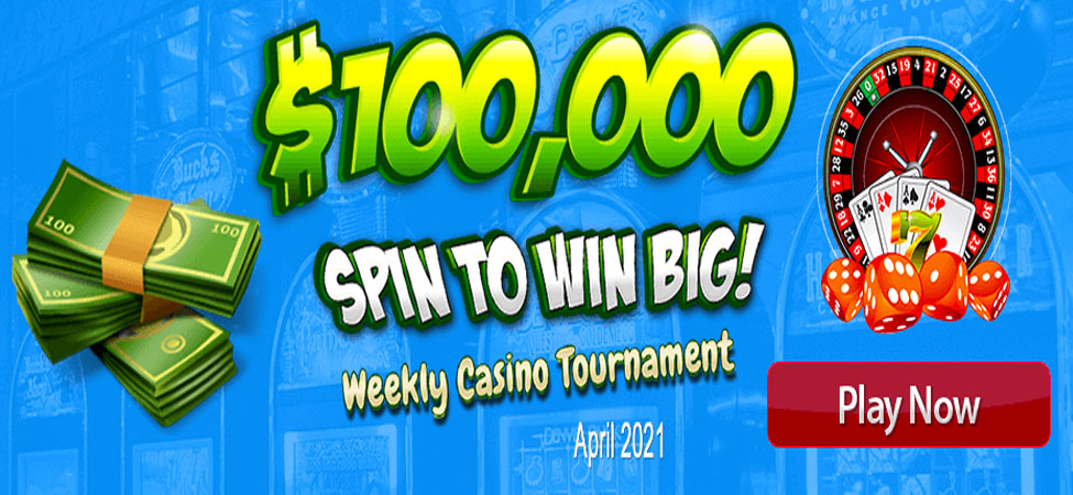 $100,000 Spin to Win Big! Weekly Casino Tournament – April 2021